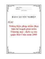 """Báo cáo thực tập """"Những biện pháp nhằm thực hiện kế hoạch phát triển Thương mại - dịch vụ của quận Hải Châu năm 2005"""" pps"""