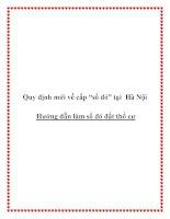 """Quy định mới về cấp """"sổ đỏ"""" tại Hà Nội  Hướng dẫn làm sổ đỏ đất thổ cư"""