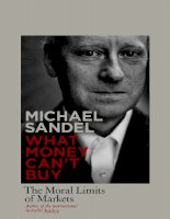 What money cant buy  the moral limits o   sandel, michael