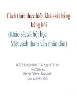 Bài giảng Thực hiện bảng khảo sát bằng bảng hỏi  PGS,TS Nguyễn Ngọc Hùng, ThS Nguyễn Thị Hiền