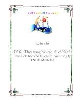 Đề tài: Thực trạng báo cáo tài chính và phân tích báo cáo tài chính của Công ty TNHH Minh Hà docx