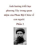 Ảnh hưởng triết học phương Tây trong quan niệm của Phan Bội Châu về con người ppsx
