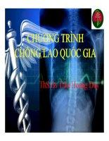 Bài giảng Chương trình chống lao quốc gia  ThS.Bs Trần Hoàng Duy