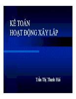 Bài giảng Kế toán hoạt động xây lắp  Trần Thị Thanh Hải
