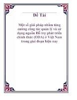 Tiểu luận: Một số giải pháp nhằm tăng cường công tác quản lý và sử dụng nguồn Hỗ trợ phát triển chính thức (ODA) ở Việt Nam trong giai đoạn hiện nay pps