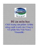 Đề án môn học: Chất lượng sản phẩm và khả năng cạnh tranh của Công ty Cổ phần Sữa Việt Nam ( Vinamilk) pot