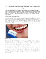 5 Thói quen hàng ngày hủy hoại hàm răng của bạn ppsx