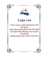 Luận văn Thực trạng và giải pháp phát triển tín dụng ngân hàng nhằm phát triển DNVN tại Ngân hàng thương mại cổ phần các doanh nghiệp ngoài quốc doanh Việt Nam
