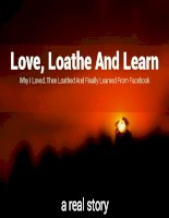 Love, loathe and learn