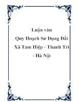 """Luận văn: """"Quy Hoạch Sử Dụng Đất Xã Tam Hiệp - Thanh Trì - Hà Nội"""