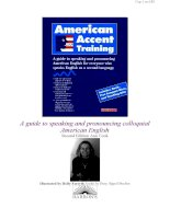 A guide to speaking and pronouncing American English for everyone who speaks English as a Second language ppsx
