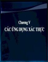 Chương V - CÁC ỨNG DỤNG XÁC THỰC docx
