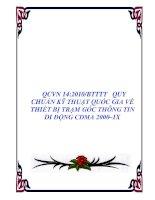 QCVN 14:2010/BTTTT QUY CHUẨN KỸ THUẬT QUỐC GIA VỀ THIẾT BỊ TRẠM GỐC THÔNG TIN DI ĐỘNG CDMA 2000–1X ppsx