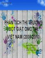 PHÂN TÍCH THỊ TRƯỜNG BỘT GIẶT OMO TẠI VIỆT NAM (2008-2010) pdf