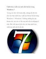 Cách truy xuất các ảnh nền bị ẩn trong Windows 7 pps