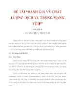 """ĐỀ TÀI """"ĐÁNH GIÁ VỀ CHẤT LƯỢNG DỊCH VỤ TRONG MẠNG VOIP"""" CHƯƠNG II_1 doc"""