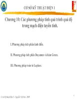 CHƯƠNG 10: CÁC PHƯƠNG PHÁP TÍNH QUÁ TRÌNH QUÁ ĐỘ TRONG MẠCH ĐIỆN TUYẾN TÍNH MÔN CƠ SỞ KỸ THUẬT ĐIỆN 1