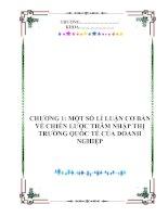 CHƯƠNG 1: MỘT SỐ LÍ LUẬN CƠ BẢN VỀ CHIẾN LƯỢC THÂM NHẬP THỊ TRƯỜNG QUỐC TẾ CỦA DOANH NGHIỆP pdf