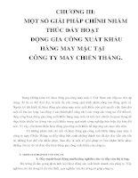 CHƯƠNG III: MỘT SỐ GIẢI PHÁP CHÍNH NHẰM THÚC ĐẨY HOẠT ĐỘNG GIA CÔNG XUẤT KHẨU HÀNG MAY MẶC TẠI CÔNG TY MAY CHIẾN THẮNG_P1 potx