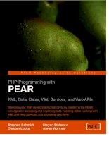 PHP Programming with PEARXML, Data, Dates, Web Services, and Web APIs - Part 1 pptx