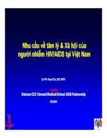 Bài giảng điều trị HIV - Nhu cầu về tâm lý & Xã hội của người nhiễm HIV/AIDS tại Việt Nam part 1 doc