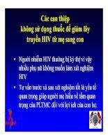 Bài giảng điều trị HIV : Dự phòng lây truyền HIV từ mẹ sang con part 3 pps