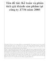 Tên đề tài: Kế toán và phân tích giá thành sản phẩm tại công ty Z756 năm 2005 pot
