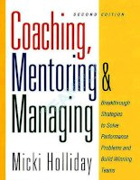 Coaching, Mentoring and Managing breakthrough strategies 1 PHẦN 1 docx