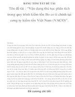 """BẢNG TÓM TẮT ĐỀ TÀI Tên đề tài : """"Vận dụng thủ tục phân tích trong quy trình kiểm tốn Bo co ti chính tại cơng ty kiểm tốn Việt Nam (VACO)"""". potx"""