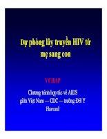 Bài giảng điều trị HIV : Dự phòng lây truyền HIV từ mẹ sang con part 1 potx