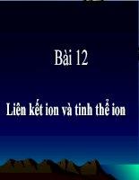 Bài 12 Liên kết ion và tinh thể ion pdf