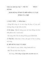 Giáo án sinh học lớp 7 - Tiết 53: THỰC HÀNH XEM BĂNG HÌNH VỀ ĐỜI SỐNG VÀ pdf