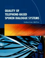 Quality of Telephone-Based Spoken Dialogue Systems phần 1 ppsx