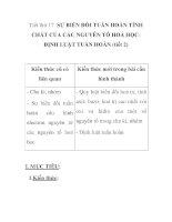 Tiết thứ 17: SỰ BIẾN ĐỔI TUẦN HOÀN TÍNH CHẤT CỦA CÁC NGUYÊN TỐ HOÁ HỌCĐỊNH LUẬT TUẦN HOÀN (tiết 2) docx