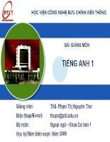 Bài giảng môn Tiếng Anh 1  ThS. Phạm Thị Nguyên Thư