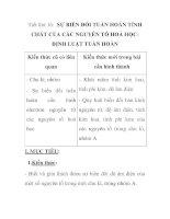 Tiết thứ 16: SỰ BIẾN ĐỔI TUẦN HOÀN TÍNH CHẤT CỦA CÁC NGUYÊN TỐ HOÁ HỌCĐỊNH LUẬT TUẦN HOÀN docx