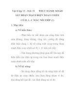 Vật lí lớp 12 - Tiết: 31 THỰC HÀNH: KHẢO SÁT ĐOẠN MẠCH ĐIỆN XOAY CHIỀU CÓ R, L, C MẮC NỐI TIẾP (1) pot