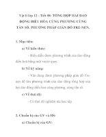 Vật lí lớp 12 - Tiết 08: TỔNG HỢP HAI DAO ĐỘNG ĐIỀU HÒA CÙNG PHƯƠNG CÙNG TẦN SỐ. PHƯƠNG PHÁP GIẢN ĐỒ FRE-NEN. docx
