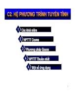 C2. HỆ PHƯƠNG TRÌNH TUYẾN TÍNH CRAME - PHƯƠNG PHÁP GAUSS HỆ PHƯƠNG TRÌNH THUẦN NHẤT VÀ ỨNG DỤNG pdf