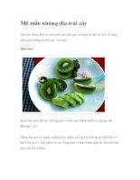 Mê mẩn những đĩa trái câyXin giới thiệu đến các bạn một vài cách gọt và ppsx