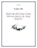 Luận văn: Hạch toán tiền lương và bảo hiểm tại công ty xây dựng Sông Đà. docx