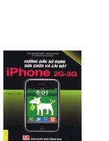 Hướng dẫn sử dụng, sửa chữa và cài đặt Iphone 2G – 3G part 1 pdf