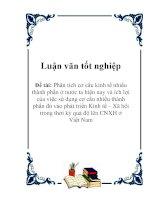 Luận văn tốt nghiệp: Phân tích cơ cấu kinh tế nhiều thành phần ở nước ta hiện nay và ích lợi của việc sử dụng cơ cấu nhiều thành phần đó vào phát triển Kinh tế – Xã hội trong thời kỳ quá độ lên CNXH ở Việt Nam ppt