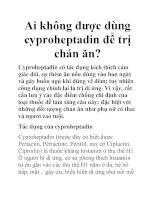 Ai không được dùng cyproheptadin để trị chán ăn? pot
