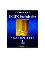 focus on ielts foundation teachers book phần 1 ppt