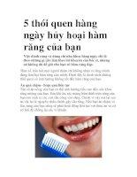 5 thói quen hàng ngày hủy hoại hàm răng của bạn pot