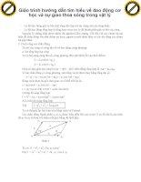 Giáo trình hướng dẫn tìm hiểu về dao động cơ học và sự giao thoa sóng trong vật lý phần 1 pptx