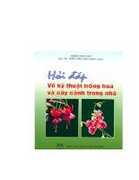 Hỏi đáp về kỹ thuật trồng hoa và cây cảnh trong nhà part 1 pptx