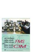 Hệ thống sản xuất linh hoạt FMS và sản xuất tích hợp CIM part 1 potx
