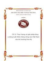 Thực trạng và giải pháp tăng cường xuất khẩu hàng nông sản Việt Nam vào thị trường Hoa Kỳ.